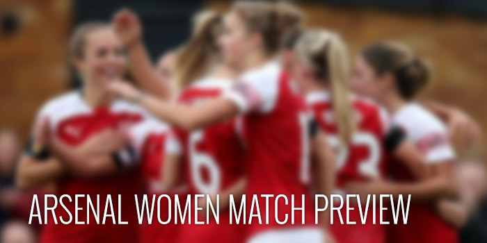 Arsenal Women Match Preview