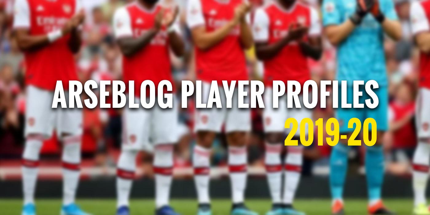 Arseblog News Player Profiles: 2019-20